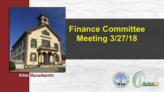 Finance Committee Meeting 3/27/18