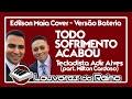 Download lagu TODO SOFRIMENTO ACABOU  (BATERIA)   Tecladista Adir Alves (part. Milton Cardoso) [COVER] [LYRICS]