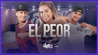 El Peor - Chyno Miranda, J. Balvin  Fitdance Life Coreografía Dance