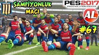 ŞAMPİYONLUK MAÇI! | TANTUNİSPOR ANALİG #67