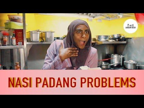 NASI PADANG PROBLEMS