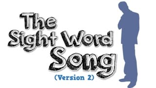 The Sight Word Song (Version 2)
