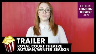 Trailer: Royal Court Theatre Autumn/Winter season (BSL)