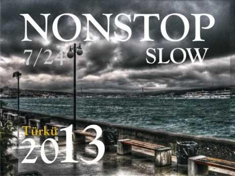 Yeni Slow 2014 Türkü Nonstop