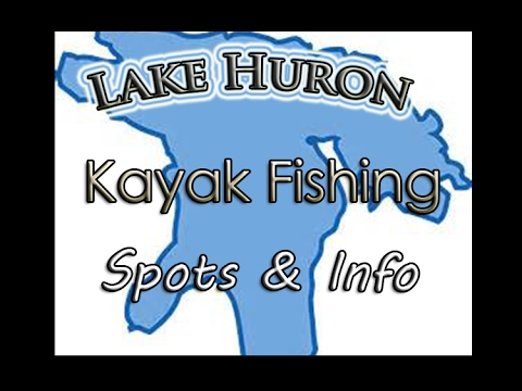 Lake Huron Kayak Fishing Spots & Info