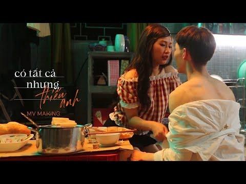 ERIK - ' Có Tất Cả Nhưng Thiếu Anh' | MV Making