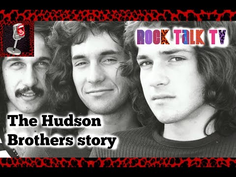 THE HUDSON BROS STORY Told By Brett Hudson - The Beginning
