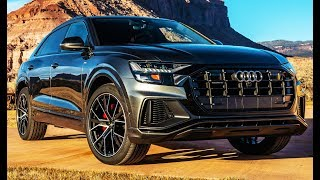 2019 Audi Q8 – Wild Luxury SUV