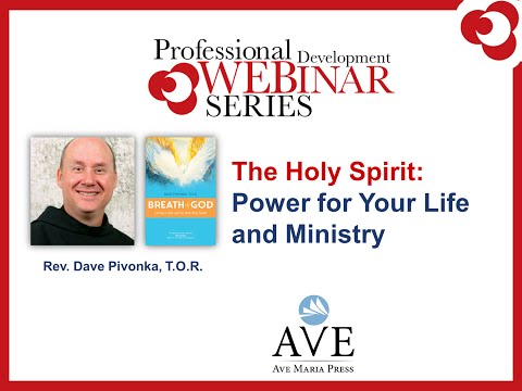 The Holy Spirit: Power for Your Life and Ministry