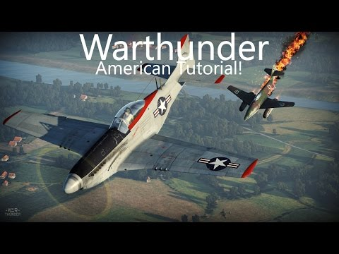 """Warthunder ~ How to Fly/Grind American Planes! """"American Tutorial"""" *Viewer Requested*"""