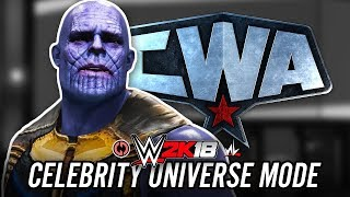 WWE 2K18 Celebrity Universe Mode - Ep 1 - WELCOME TO CWA