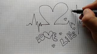 Как красиво рисовать Love, простые рисунки Лове.