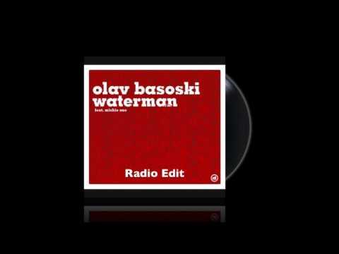 Olav Basoski feat. Michie One - Waterman (Radio Edit)