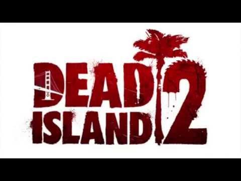 Dead Island Soundtrack Mp