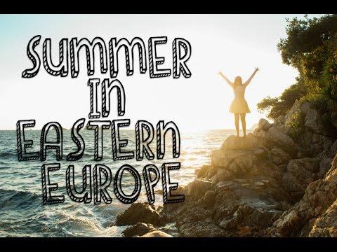 Summer in Eastern Europe
