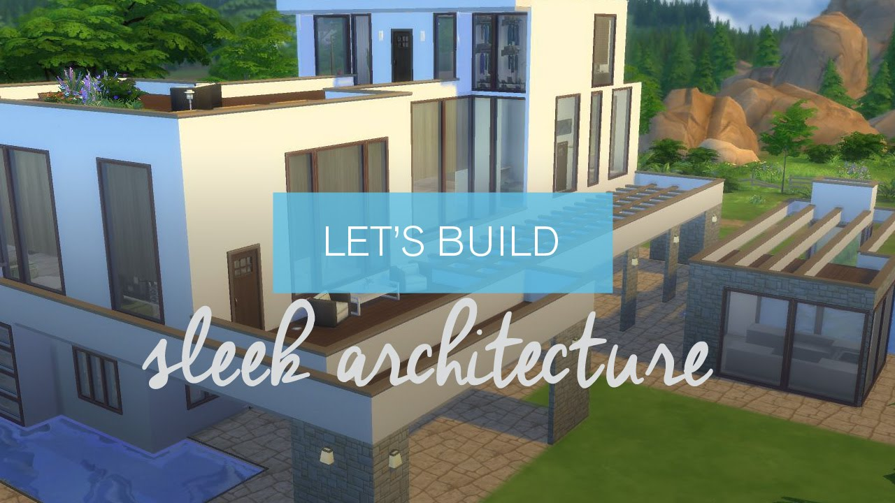 the sims 4 house building sleek architecture youtube