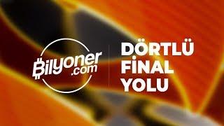 Bilyoner ile Dörtlü Final Yolu | 16 Ekim 2018