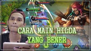 GINI LOH CARA MAIN HILDA YANG BENER ~ MOBILE LEGENDS INDONESIA