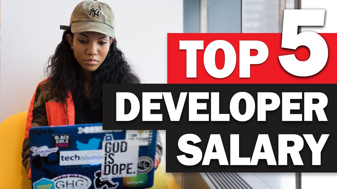 5 Highest Salary Developer Jobs in the World