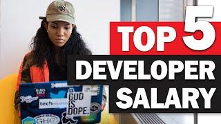 5 Highest Salary Developer Jobs in the World