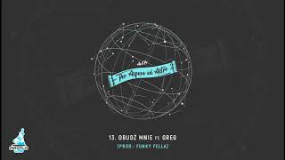 AeSPe ft. Greg - 13 Obudź mnie (MaxFloLab) prod. Funky Fella