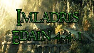 Edain Mod 4.4.1 Imladris - Das Reich Elronds