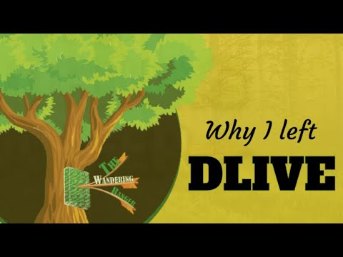 Why I Left Dlive!
