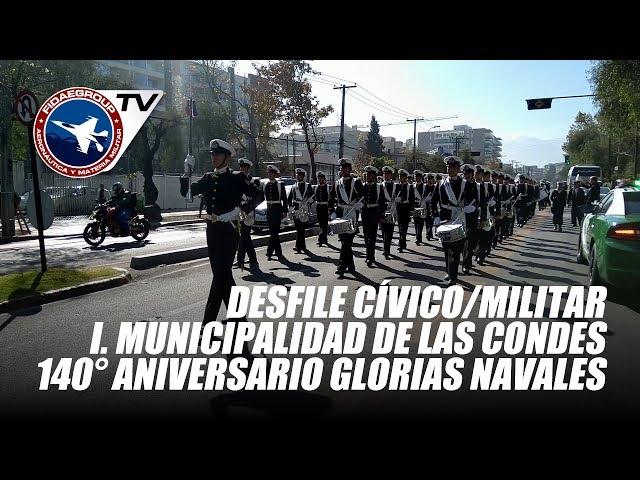 Las Condes: Ceremonia y desfile 140° Conmemoración Glorias Navales