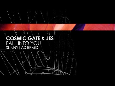 Cosmic Gate & JES  Fall Into You Sunny Lax Remix