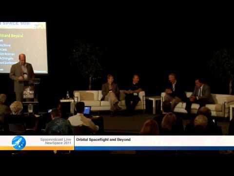 NewSpace 2011: Orbital Spaceflight and Beyond