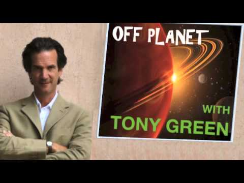 OFF PLANET WITH TONY GREEN  VIII