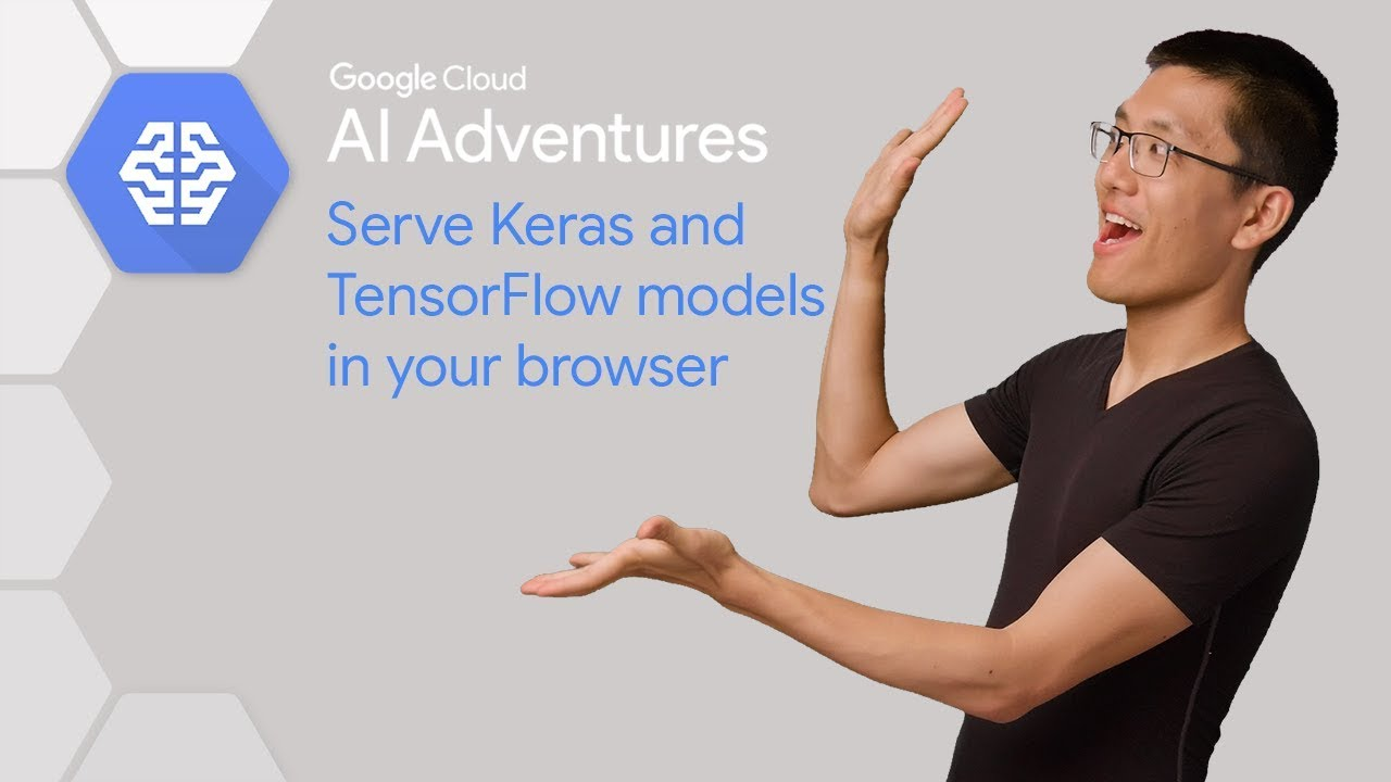 How to Import a Keras model into TensorFlow js (AI Adventures)