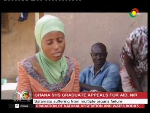Upclose with Salamatu suffering from multiple organ failure -19/3/2017