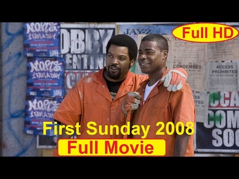 First Sunday 2008 F.U.L.L Movie - Ice Cube, Katt Williams, Tracy Morgan