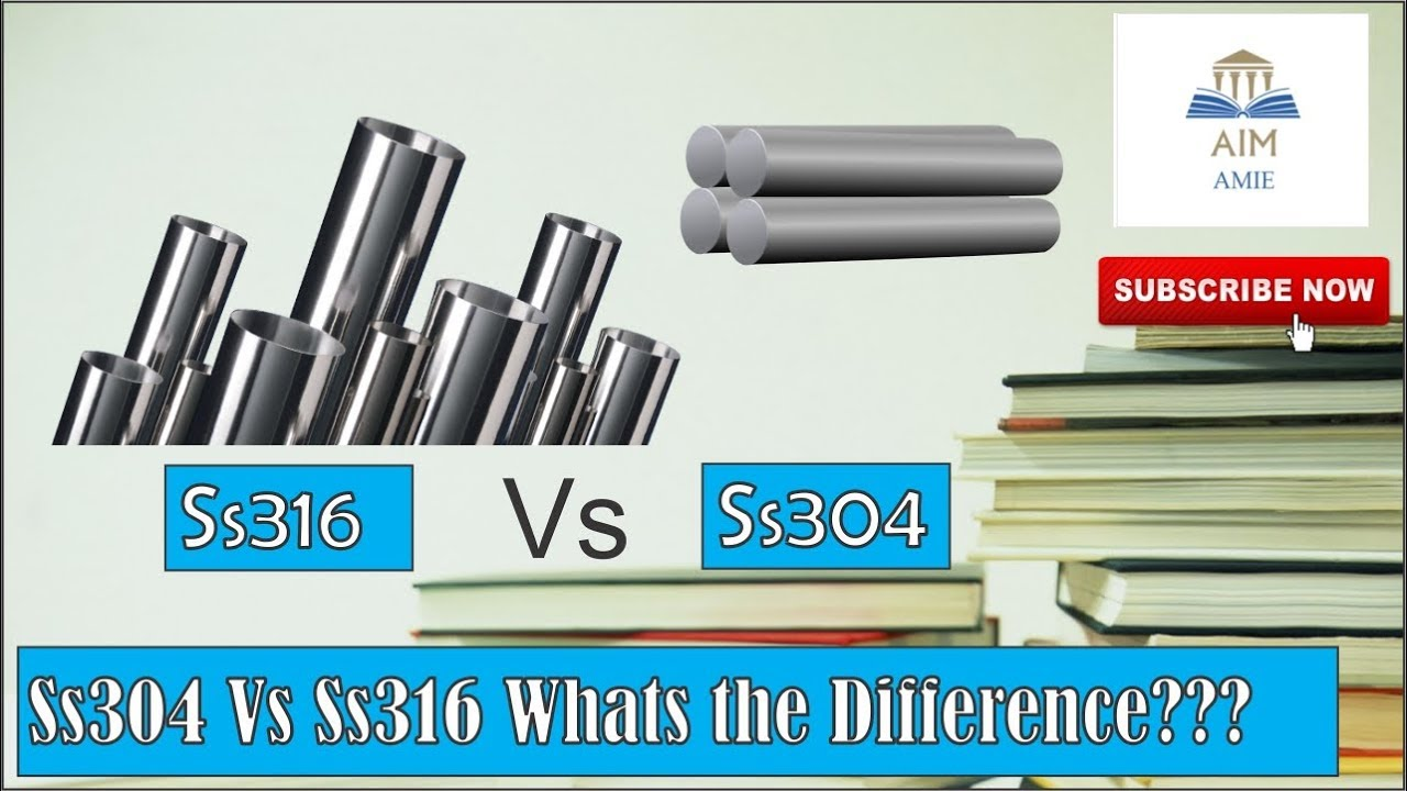 what is the difference between ss304 and ss316
