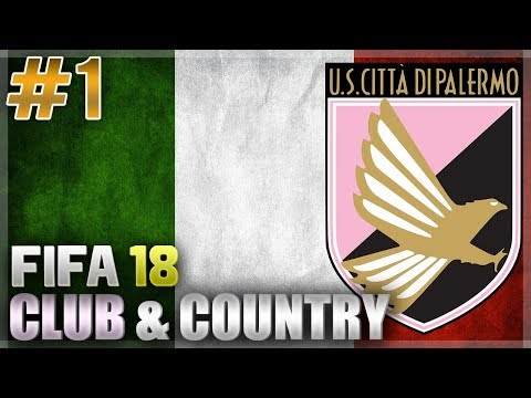 FIFA 18 | CLUB & COUNTRY | #1 | PALERMO