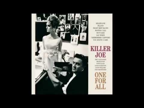 Killer Joe - One for All, Eric Alexander