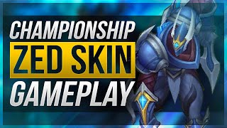 BEST ZED SKIN EVER!! - Championship Zed Gameplay - League of Legends