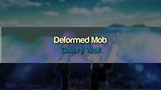 Galaxy Wolf - Deformed Mob (Original Mix)