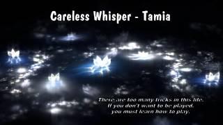 Careless Whisper - Tamia