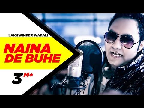 Naina De Buhe Lakhwinder Wadali Full Song HD Brand New Punjabi Songs | Punjabi Songs | Speed Records