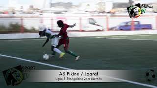 Résumé du Match As Pikine vs Jaaraf 2em Journée Ligue 1
