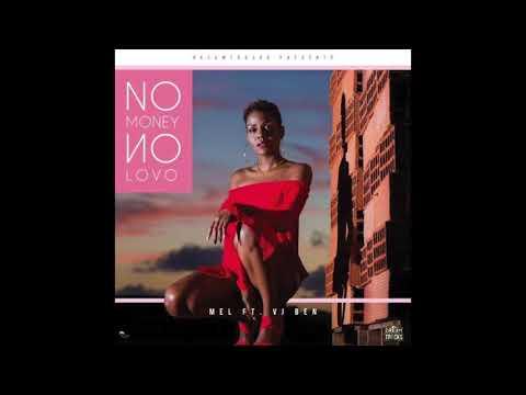 Mel feat Vj Ben - No Money No Lovo (AUDIO)