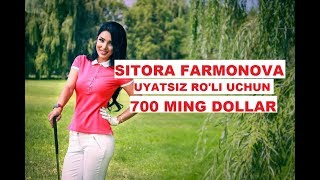 SITORA FARMONOVAGA UYATSIZ RO LI UCHUN 700 MING DOLLAR TAKLIF QILISHGAN