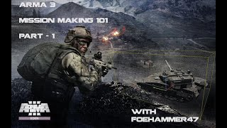 Arma 3 Mission Making 101 part 1