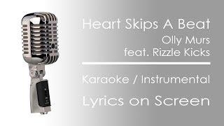 Heart Skips A Beat | Karaoke / Instrumental