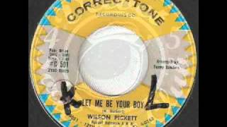 WILSON PICKETT Let Me Be Your Boy CORREC-TONE