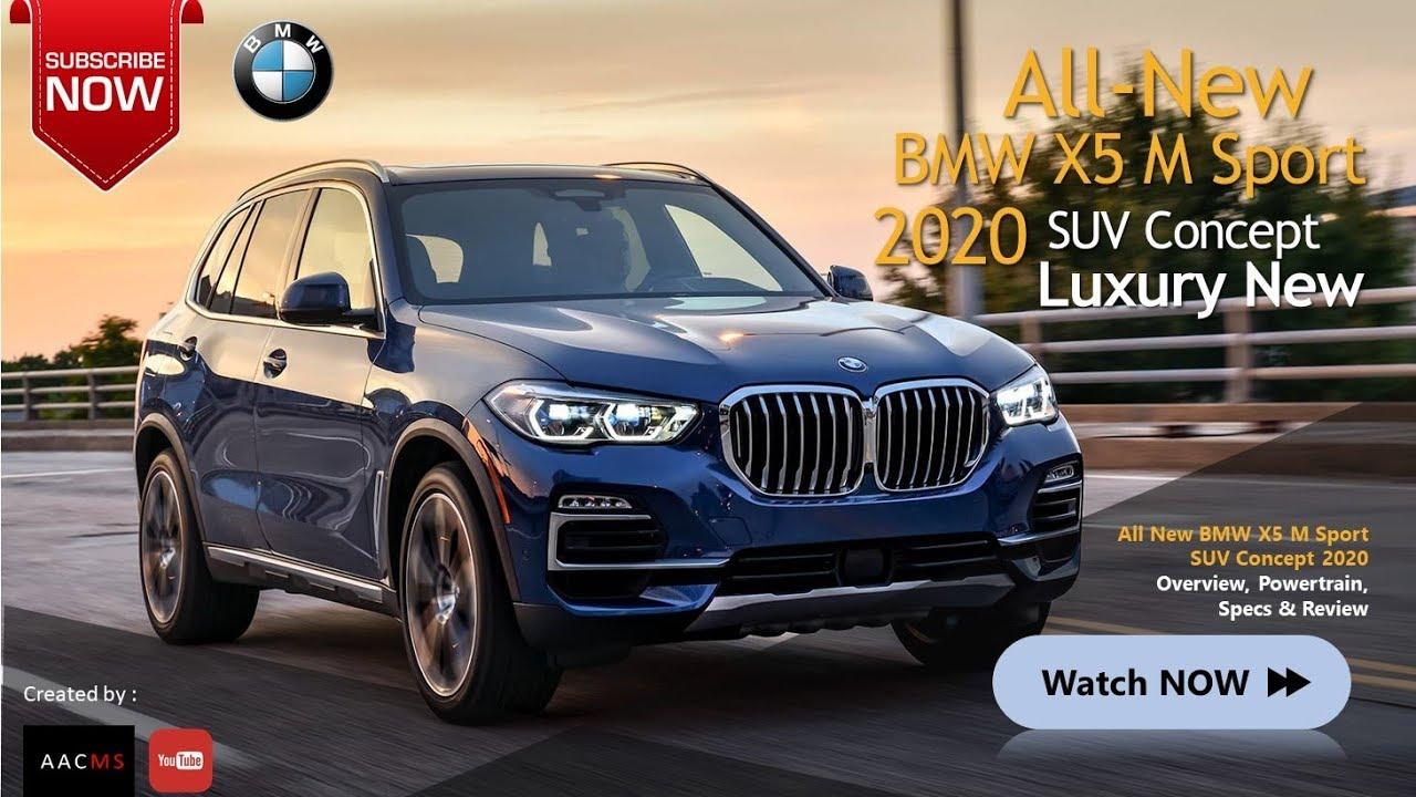 The New 2020 2019 Bmw X5 M Sport It S The Amazing Suv Luxury