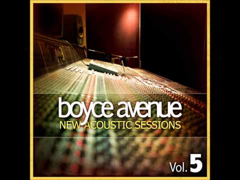 I Knew You Were Trouble - Boyce Avenue (New Acoustic Sessions Vol5)