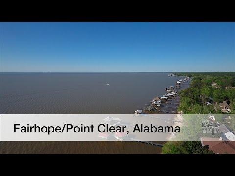 Fairhope / Point Clear, Alabama Road Trip